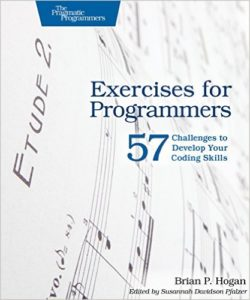 Обложка книги «Exercises for Programmers: 57 Challenges to Develop Your Coding Skills»
