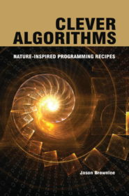 Обложка книги «Clever Algorithms: Nature-Inspired Programming Recipes»
