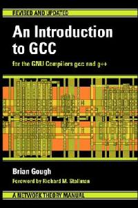Обложка книги «An Introduction to GCC»