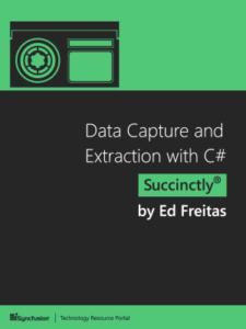 Обложка книги «Data Capture and Extraction with C# Succinctly»