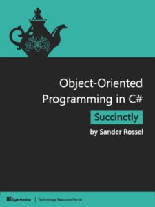 Обложка книги «Object-Oriented Programming in C# Succinctly»