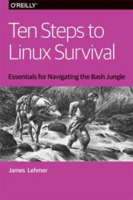 Обложка книги «Ten Steps to Linux Survival»