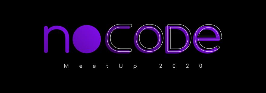 NoCode MeetUp 2020